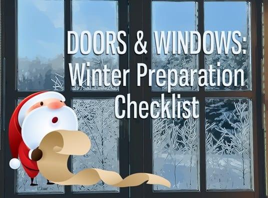 Doors & Windows: Winter Preparation Checklist
