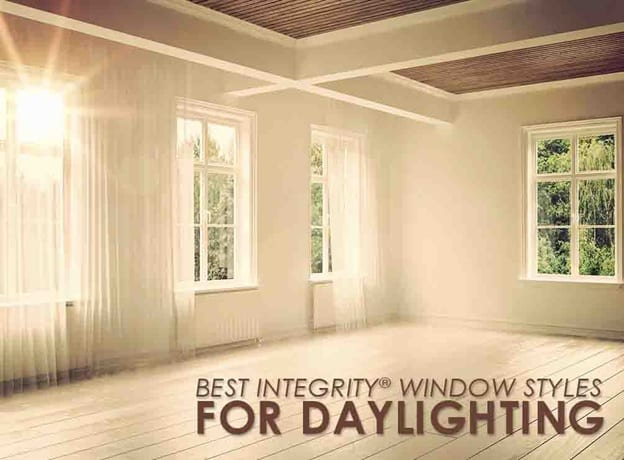 Best Integrity Window Styles For Daylighting